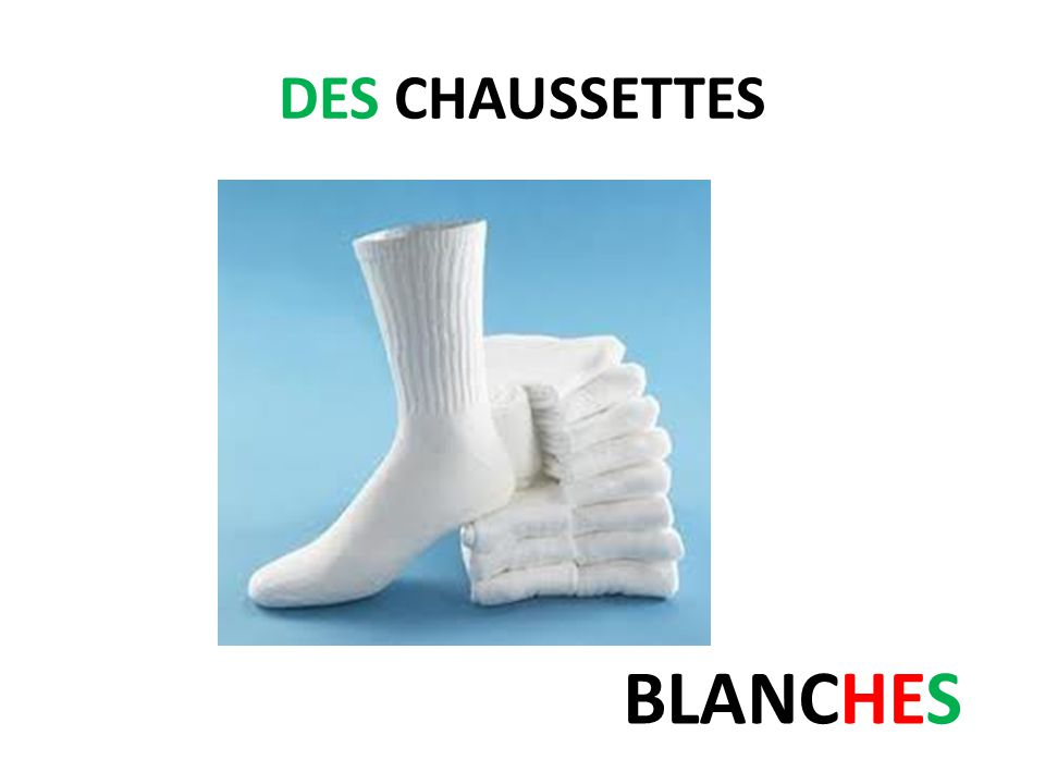 DES CHAUSSETTES BLANCHES
