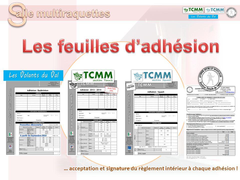 … acceptation et signature du règlement intérieur à chaque adhésion !