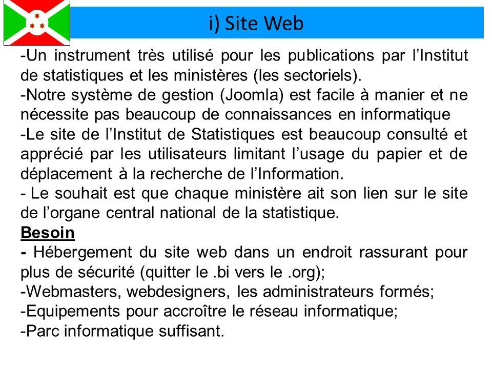 i) Site Web -Un instrument très utilisé pour les publications par l'Institut de statistiques et les ministères (les sectoriels).