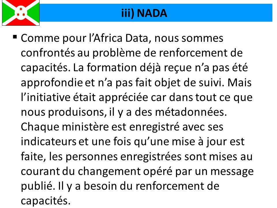  Comme pour l'Africa Data, nous sommes confrontés au problème de renforcement de capacités.
