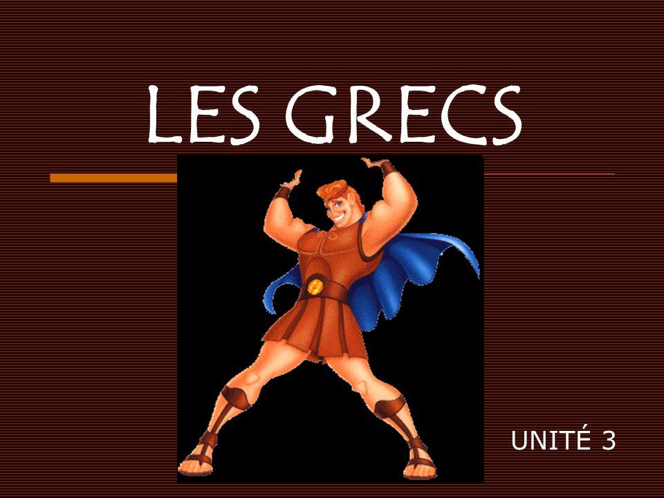 LES GRECS UNITÉ 3
