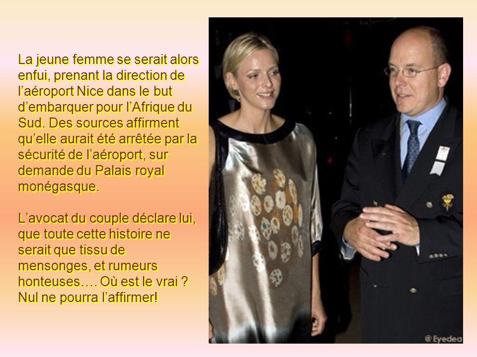 L'épouse du prince Albert de Monaco, Charlène Wittstock, est fortement soupçonnée d'avoir fui Monaco (comme un ouragan…) un peu avant le mariage, en annonçant qu'elle souhaitait annuler le mariage à la dernière minute.
