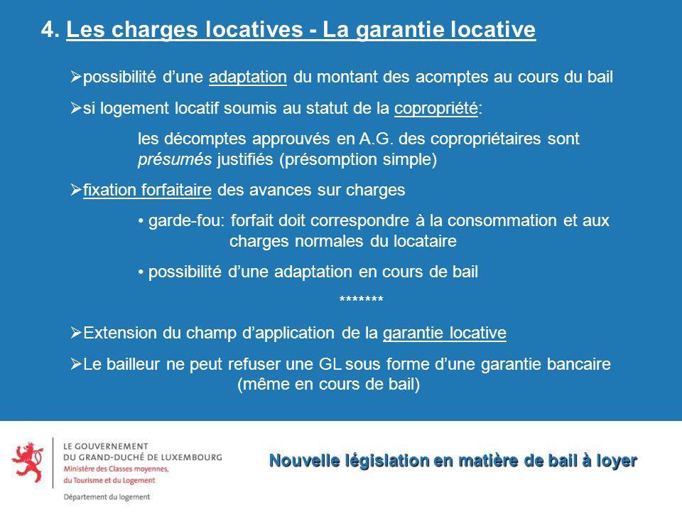 Nouvelle législation en matière de bail à loyer 4.