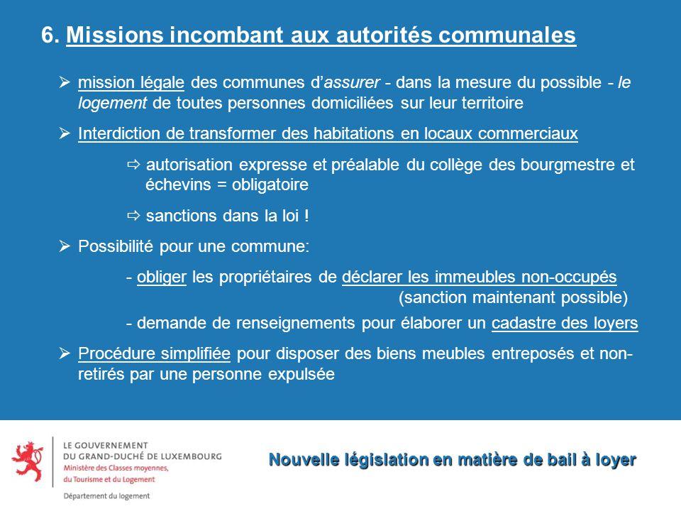 Nouvelle législation en matière de bail à loyer 6.