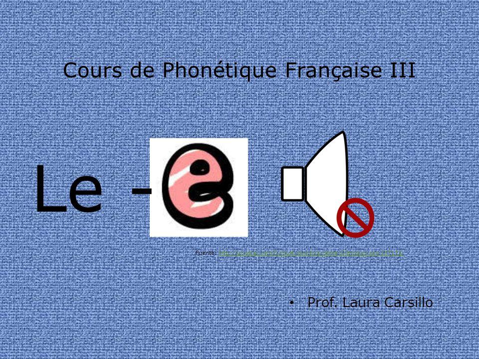 Cours de Phonétique Française III Prof.