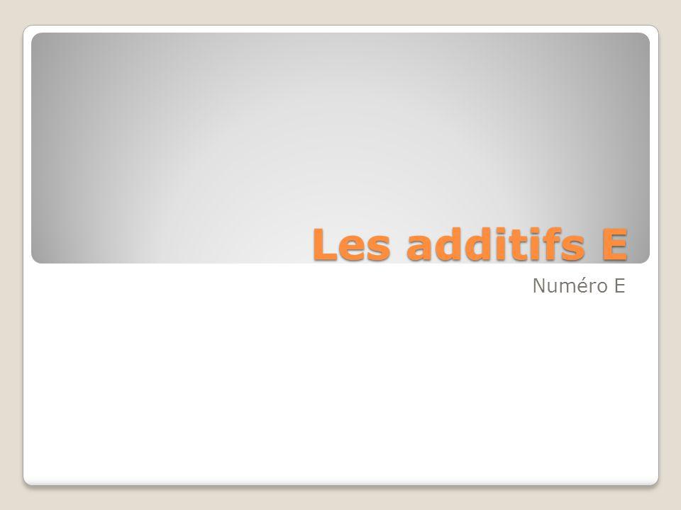 Les numéros E Les numéros E sont des codes numériques pour additifs alimentaires qui ont été évalués pour une utilisation au sein de l Union européenne.