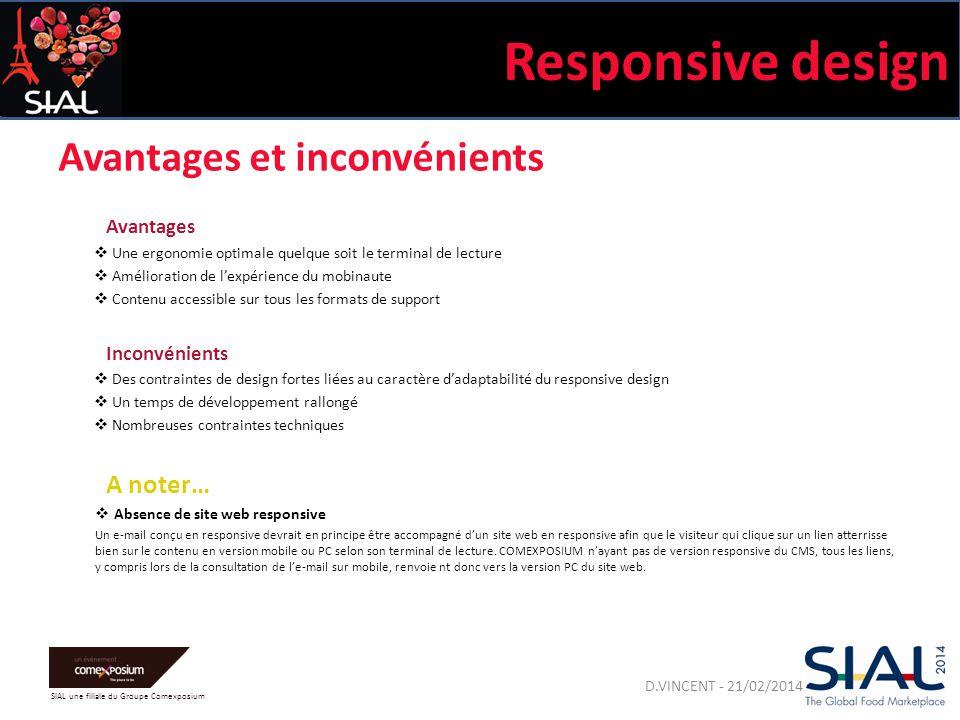 SIAL une filiale du Groupe Comexposium Quelques bonnes pratiques Respect des bonnes pratiques de l'e-mailing Le gabarit 2014 a été conçu dans le but de respecter les bonne pratiques de l'e-mailing.