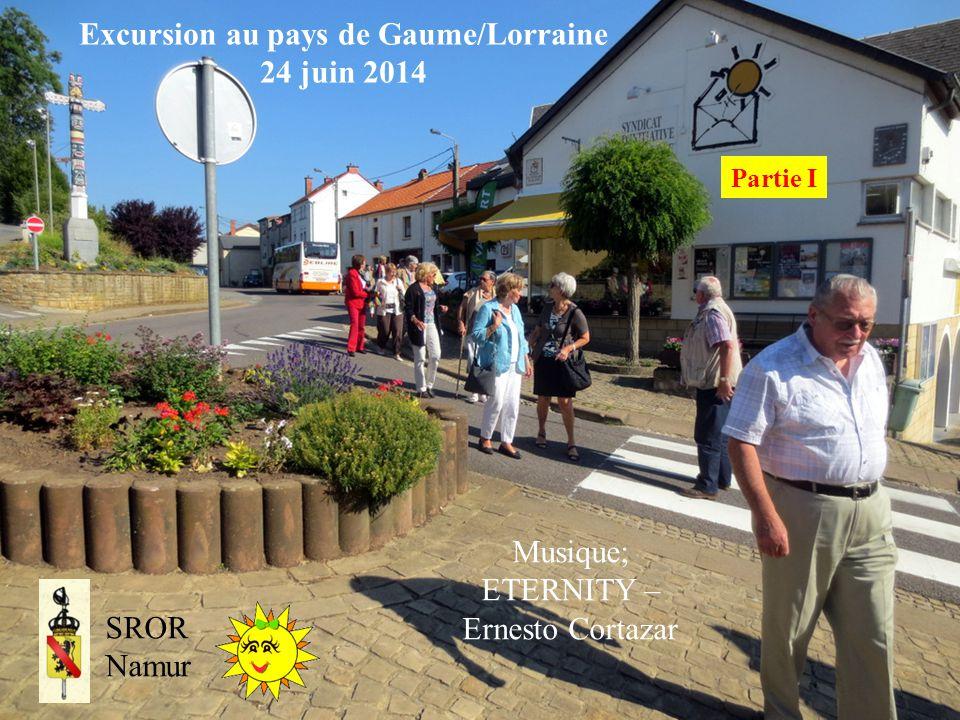 Excursion au pays de Gaume/Lorraine 24 juin 2014 SROR Namur Musique; ETERNITY – Ernesto Cortazar Partie I
