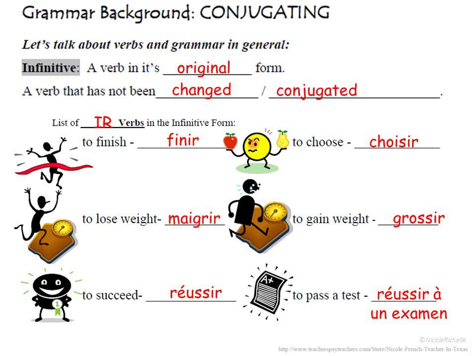 ©NicoleRichelle original changed conjugated IR finir choisir maigrir grossir réussir réussir à un examen