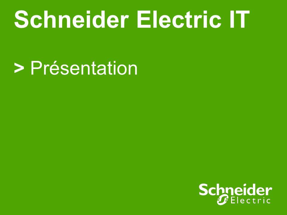 Schneider Electric IT > Présentation