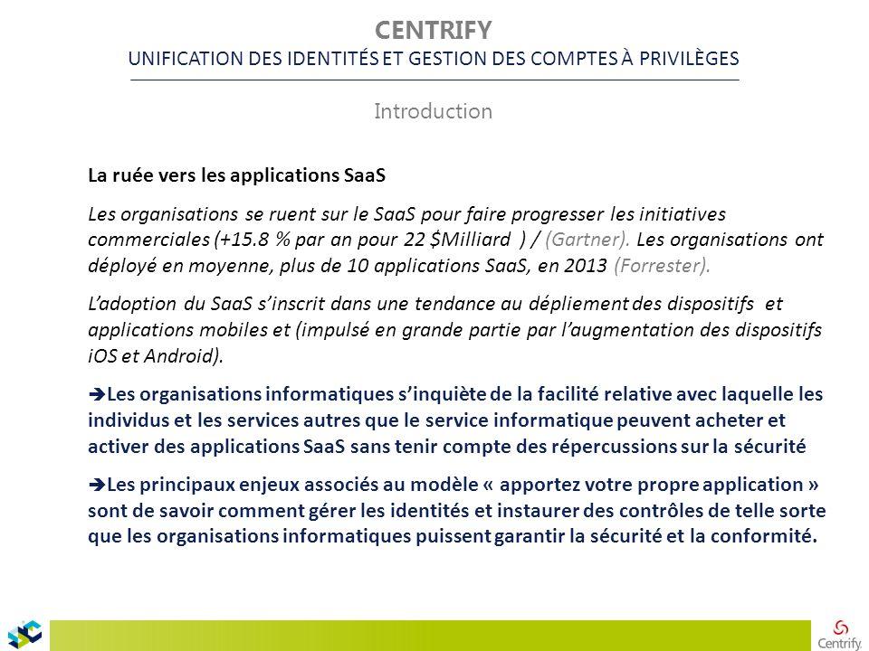 La ruée vers les applications SaaS Les organisations se ruent sur le SaaS pour faire progresser les initiatives commerciales (+15.8 % par an pour 22 $