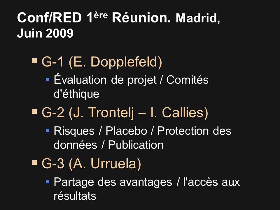 Conf/RED 1 ère Réunion. Madrid, Juin 2009  G-1 (E.