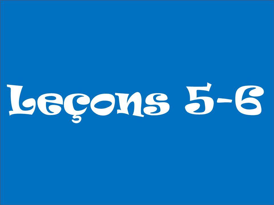 Leçons 5-6