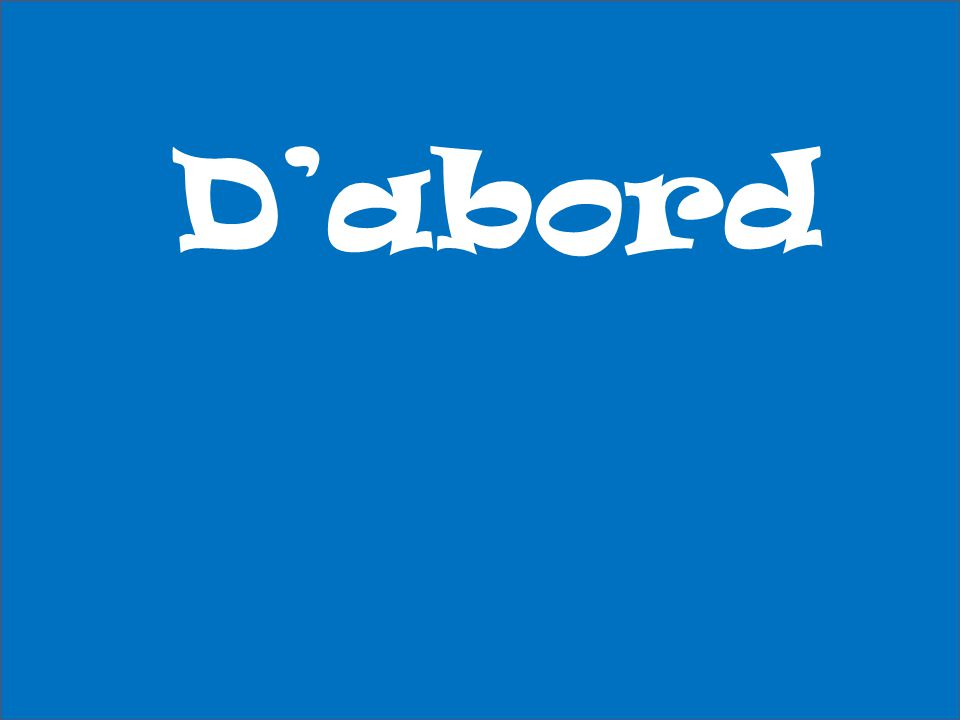 D'abord