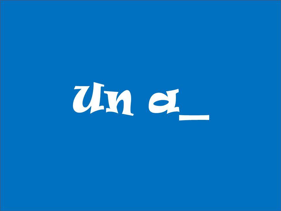 Un a_