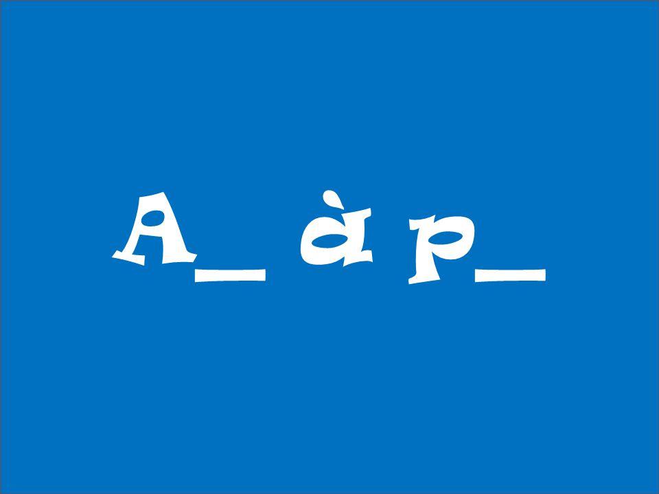 A_ à p_