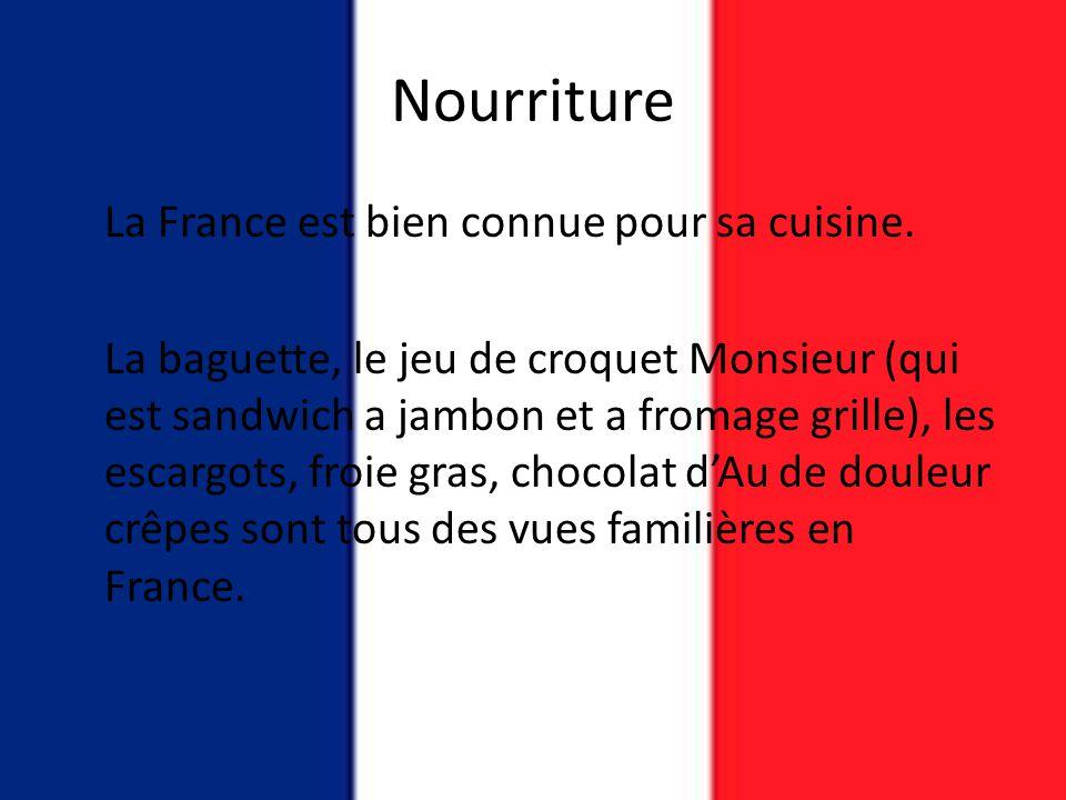 Nourriture La France est bien connue pour sa cuisine. La baguette, le jeu de croquet Monsieur (qui est sandwich a jambon et a fromage grille), les esc