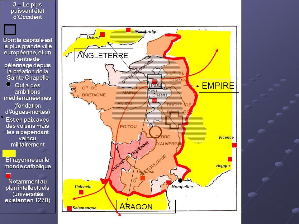 A RAGON A NGLETERRE EMPIRE 3 – Le plus puissant état d'Occident Dont la capitale est la plus grande ville européenne, et un centre de pèlerinage depui