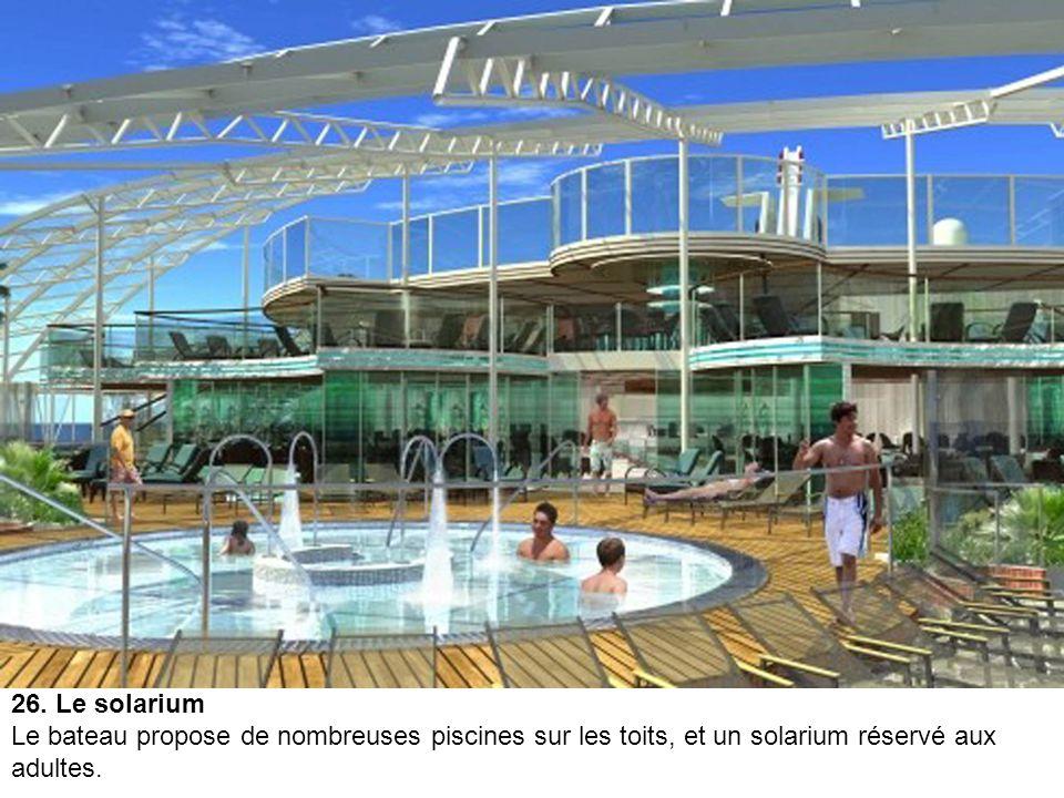 25. La café du Spa et du centre de fitness Vitality L'''Allure of the Seas'' n'oublie pas les passagers qui souhaitent s'occuper de leur bien- être. I