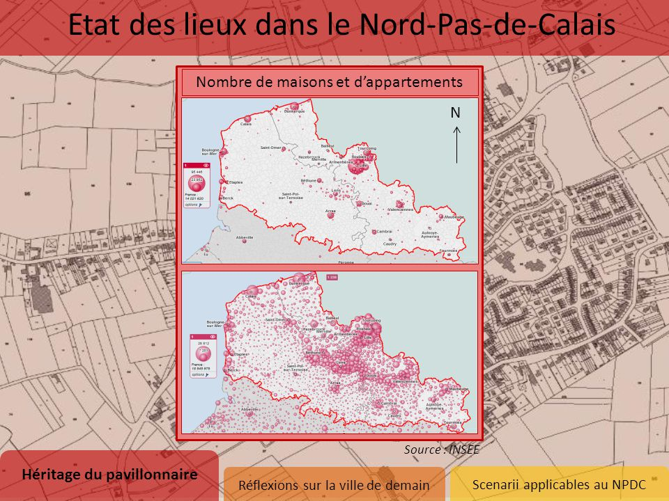 Scenarii applicables au NPDC Nombre de maisons et d'appartements Héritage du pavillonnaire 1.Naissance d'un modèle 2.Etat des lieux dans le Nord-Pas-d