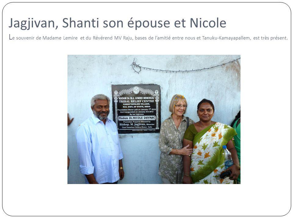 Jagjivan, Shanti son épouse et Nicole L e souvenir de Madame Lemire et du Révérend MV Raju, bases de l'amitié entre nous et Tanuku-Kamayapallem, est t