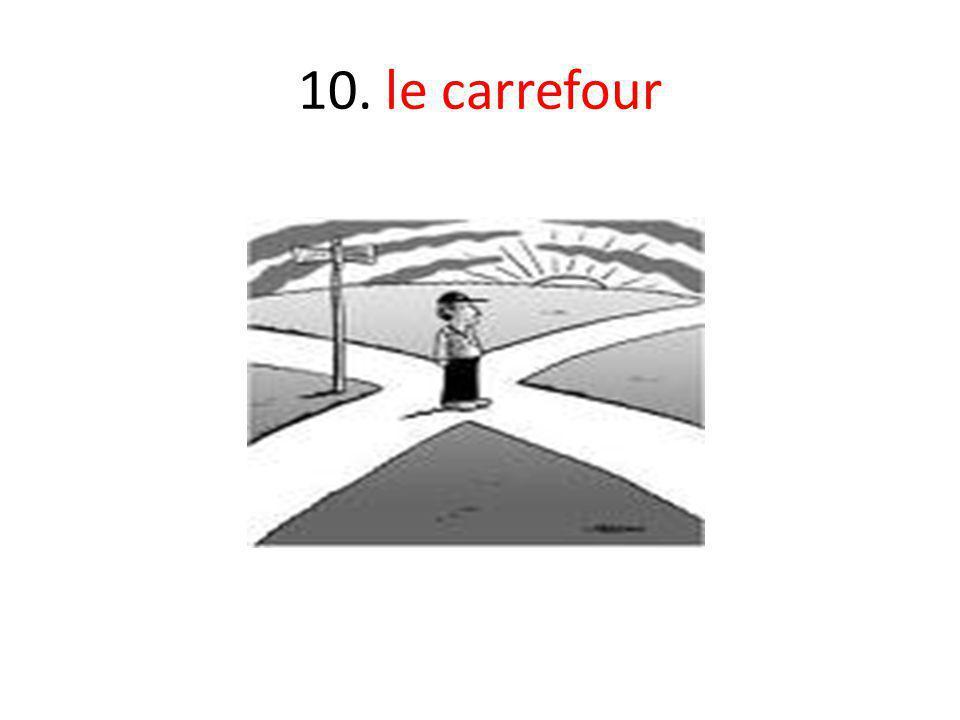 10. le carrefour
