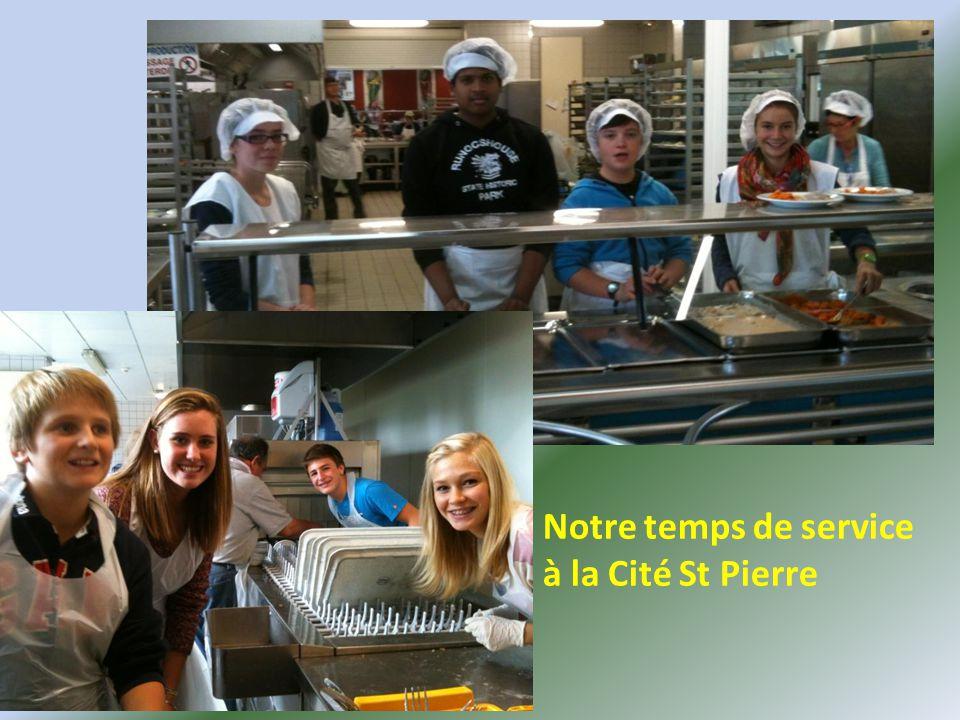 Notre temps de service à la Cité St Pierre