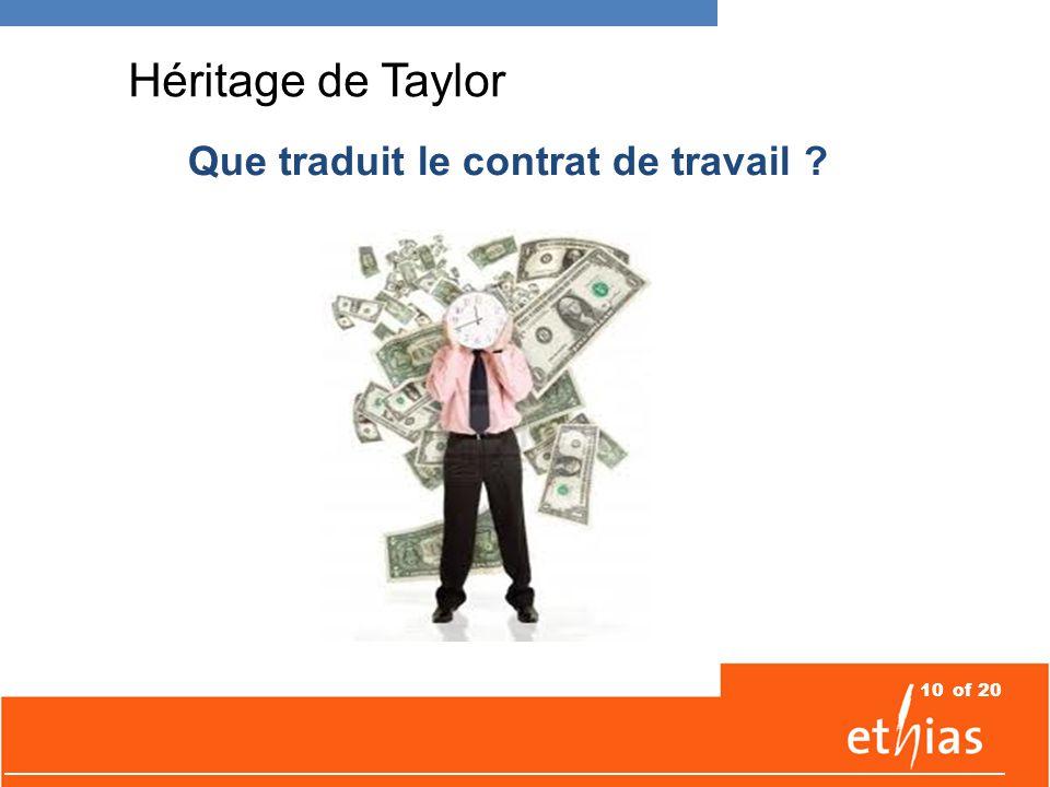 10of 20 Héritage de Taylor Que traduit le contrat de travail