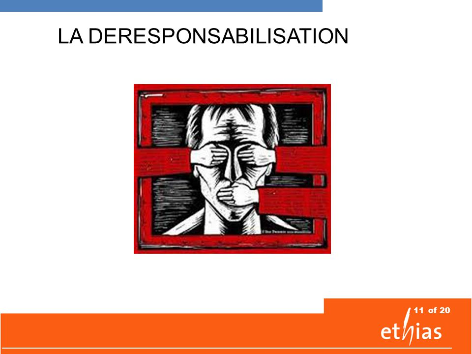 11of 20 LA DERESPONSABILISATION