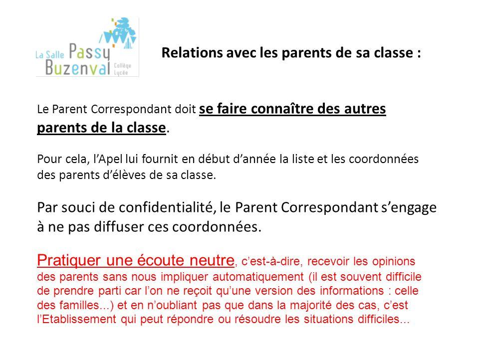 Le Parent Correspondant doit se faire connaître des autres parents de la classe.