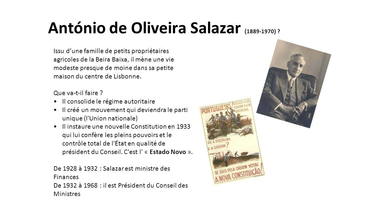 António de Oliveira Salazar (1889-1970) ? Issu d'une famille de petits propriétaires agricoles de la Beira Baixa, il mène une vie modeste presque de m