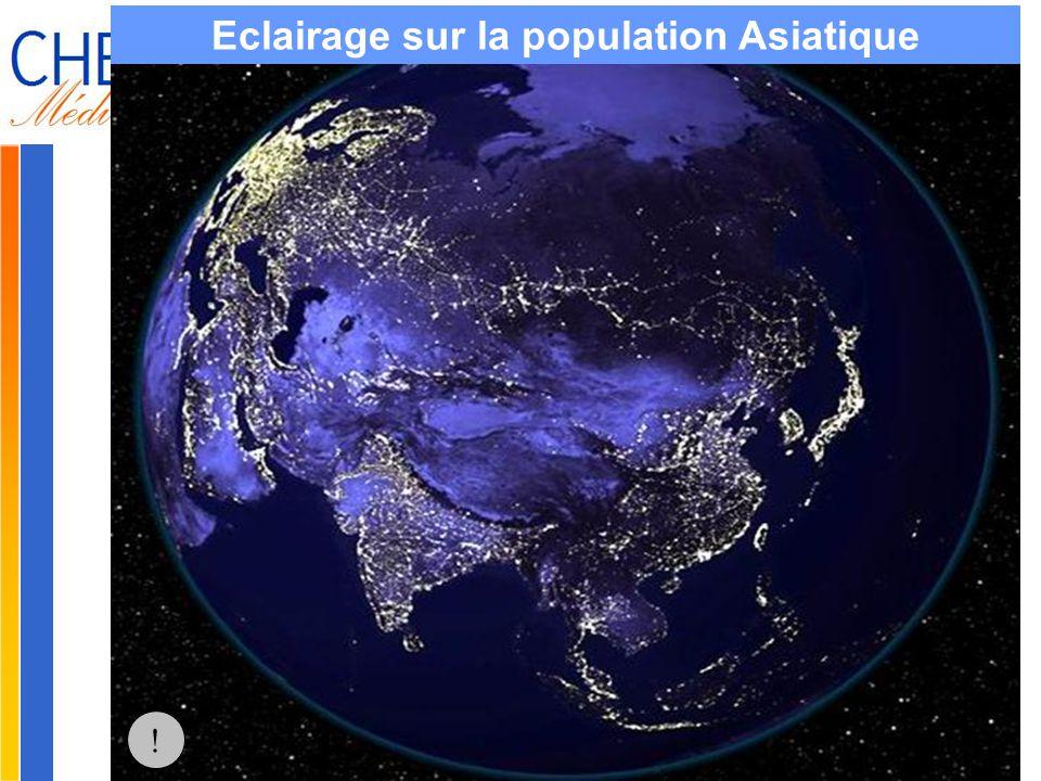 Gilbert ISOARD - 060-7676-309 - gilbert. isoard @ numericable. fr www.cheeddmed.org Eclairage sur la population Asiatique !