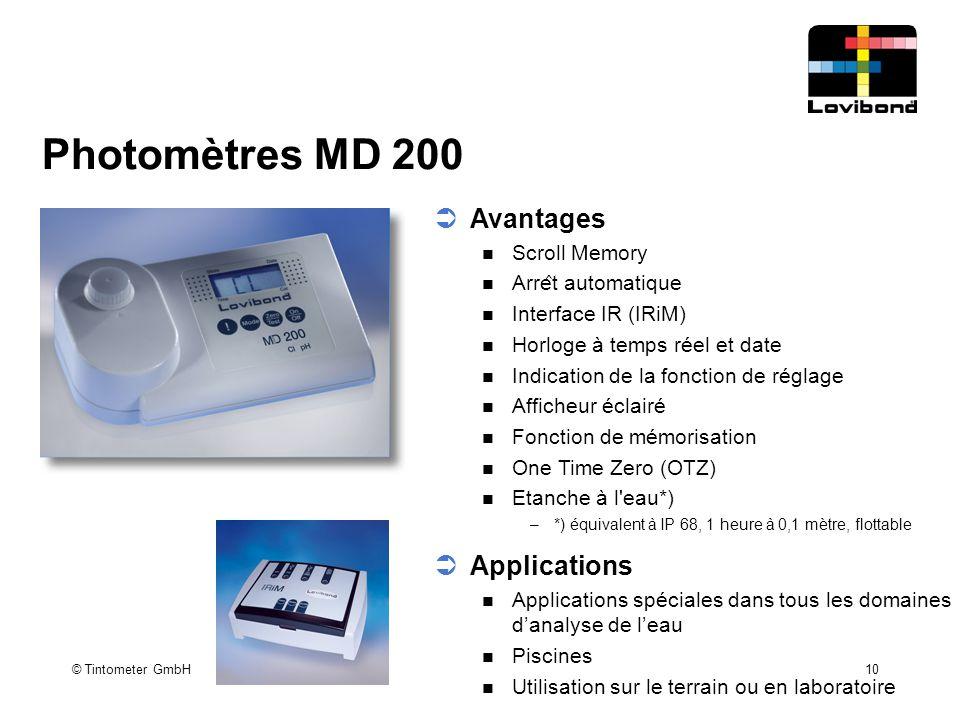 © Tintometer GmbH 10 Photomètres MD 200  Applications Applications spéciales dans tous les domaines d'analyse de l'eau Piscines Utilisation sur le te