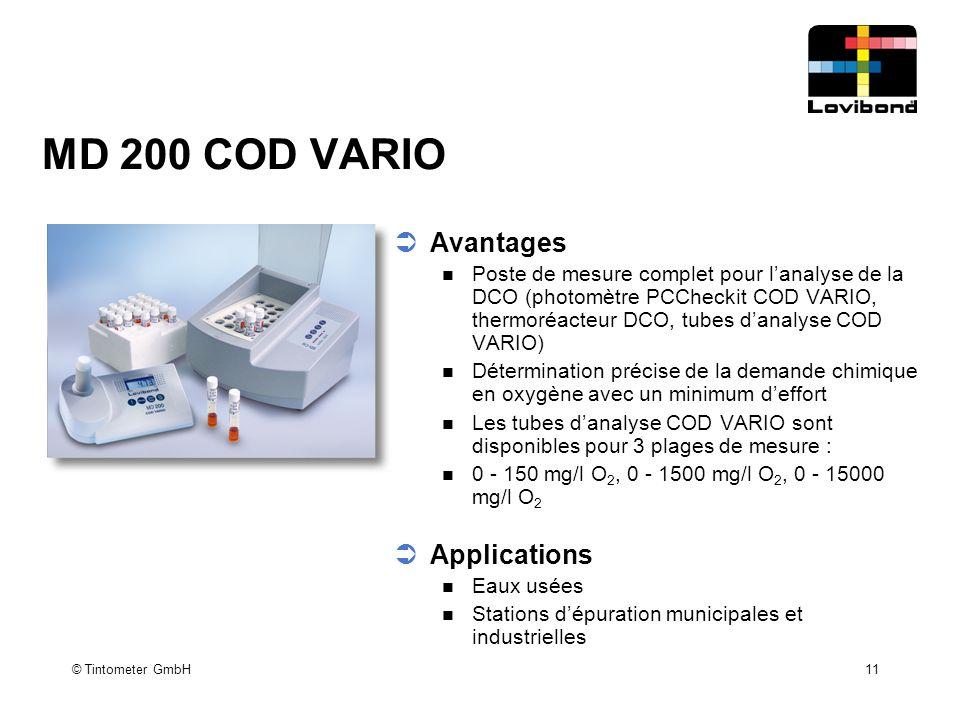 © Tintometer GmbH 11 MD 200 COD VARIO  Avantages Poste de mesure complet pour l'analyse de la DCO (photomètre PCCheckit COD VARIO, thermoréacteur DCO