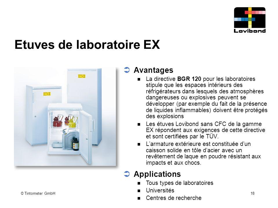 © Tintometer GmbH 18 Etuves de laboratoire EX  Avantages La directive BGR 120 pour les laboratoires stipule que les espaces intérieurs des réfrigérat