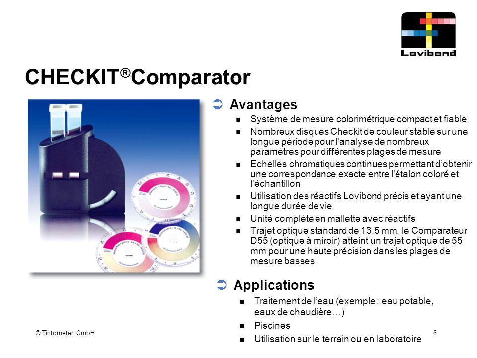 © Tintometer GmbH 6 CHECKIT ® Comparator  Avantages Système de mesure colorimétrique compact et fiable Nombreux disques Checkit de couleur stable sur