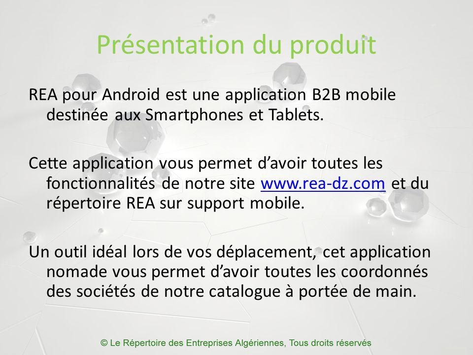 Fonctionnalités Cette application mobile dispose des fonctionnalités suivantes : La possibilité de parcourir un catalogue de sociétés enrichi.