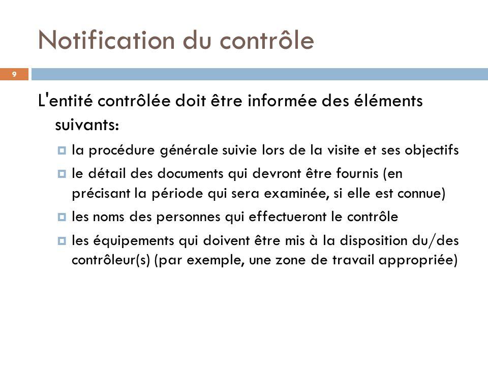 Déroulement Du Contrôle Sur Le Terrain 10 Inspection/ contrôle matériel (au besoin) Contrôle d une partie tierce (au besoin)