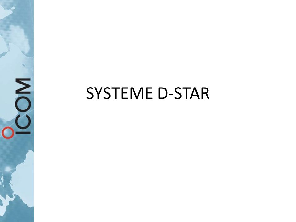 DSTAR DIGITAL SMART TECHNOLOGIES for AMATEUR RADIO