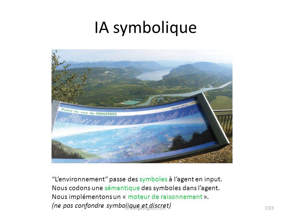 """""""L'environnement"""" passe des symboles à l'agent en input. Nous codons une sémantique des symboles dans l'agent. Nous implémentons un « moteur de raison"""
