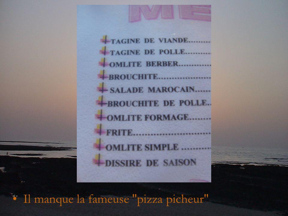 Il manque la fameuse pizza picheur