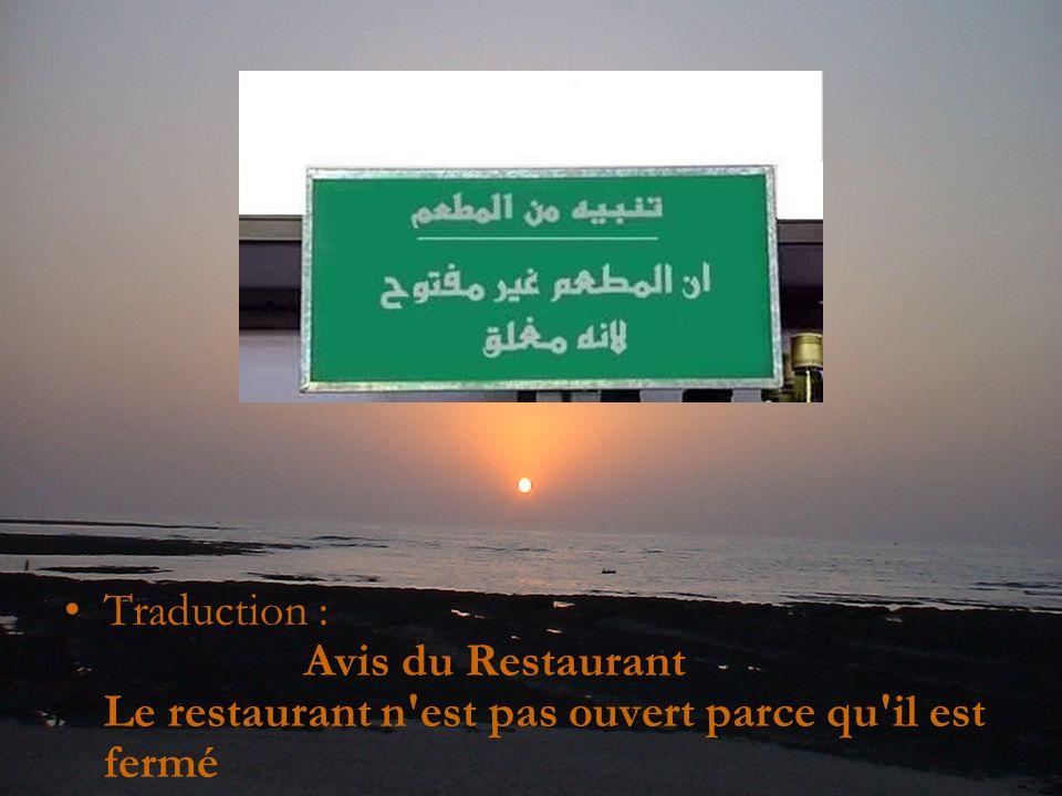 Traduction : Avis du Restaurant Le restaurant n est pas ouvert parce qu il est fermé