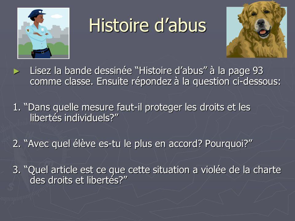 Histoire d'abus ► Lisez la bande dessinée Histoire d'abus à la page 93 comme classe.