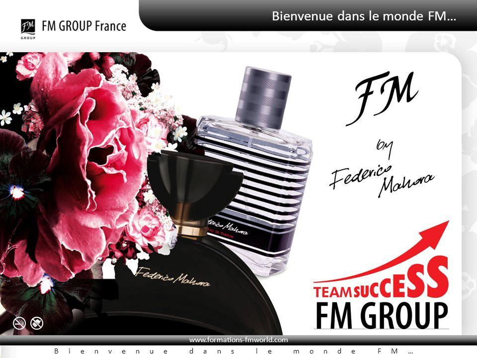 Bienvenue dans le monde FM… www.formations-fmworld.com Bienvenue dans le monde FM…