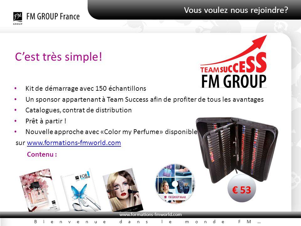 www.formations-fmworld.com Bienvenue dans le monde FM… Vous voulez nous rejoindre? C'est très simple! Kit de démarrage avec 150 échantillons Un sponso