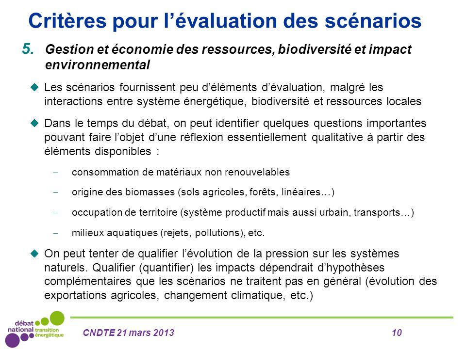 Critères pour l'évaluation des scénarios 5. Gestion et économie des ressources, biodiversité et impact environnemental  Les scénarios fournissent peu