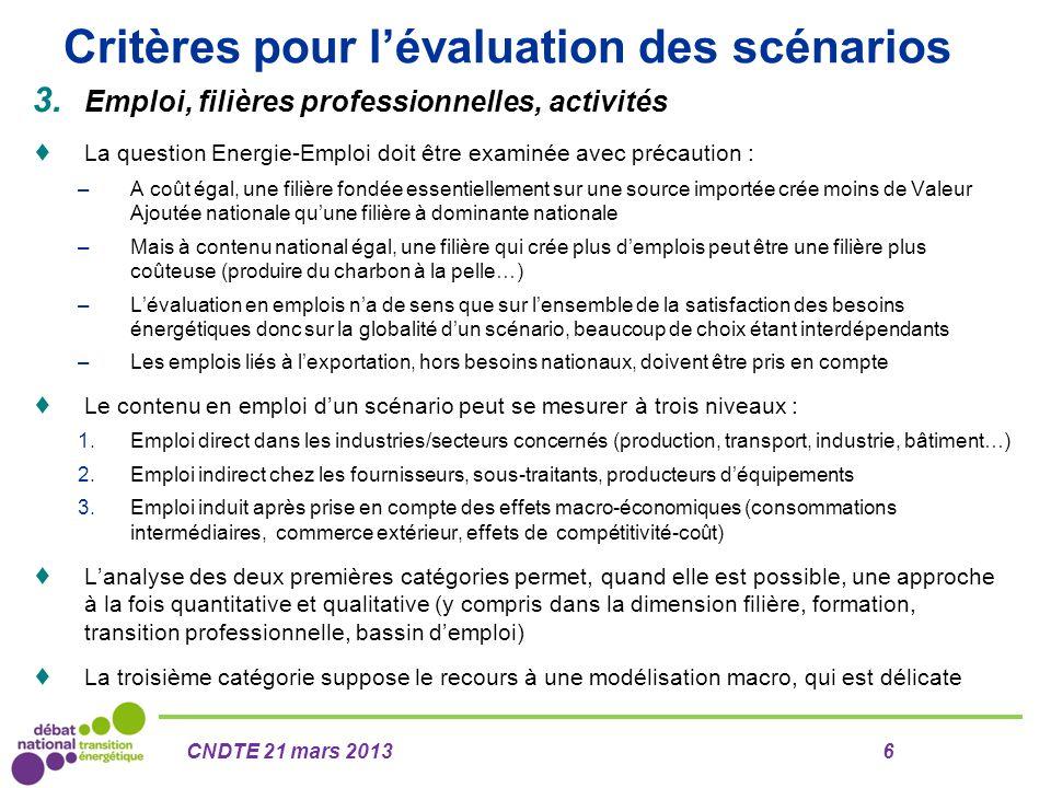 Critères pour l'évaluation des scénarios 3. Emploi, filières professionnelles, activités  La question Energie-Emploi doit être examinée avec précauti