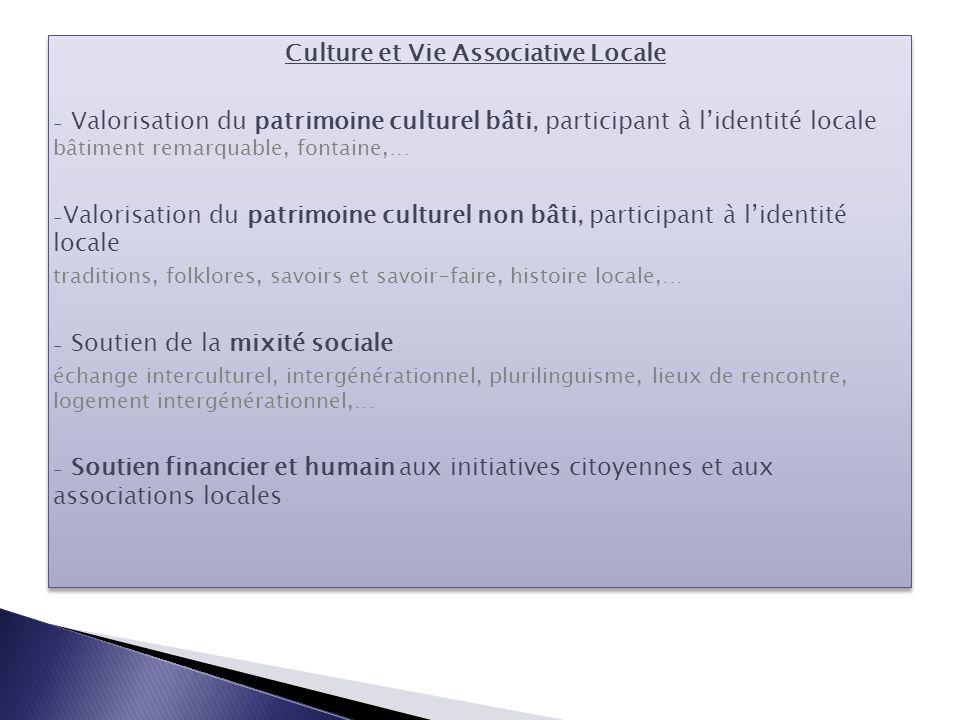 Culture et Vie Associative Locale - Valorisation du patrimoine culturel bâti, participant à l'identité locale bâtiment remarquable, fontaine,… - Valor