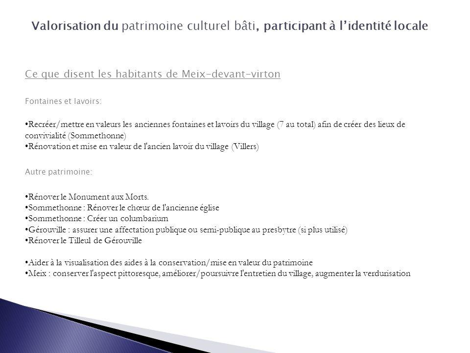 Valorisation du patrimoine culturel bâti, participant à l'identité locale Ce que disent les habitants de Meix-devant-virton Fontaines et lavoirs: Recr