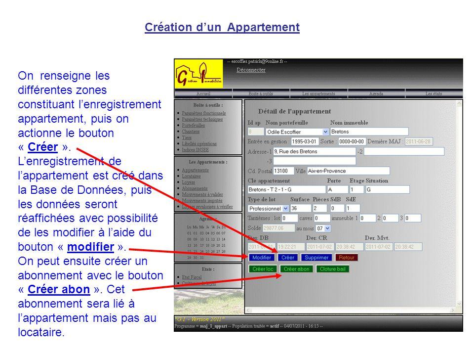Création d'un Appartement On renseigne les différentes zones constituant l'enregistrement appartement, puis on actionne le bouton « Créer ».
